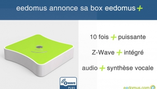 "Connected Object annonce sa box eedomus ""plus"""