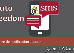 Tuto : Centre de notification Jeedom