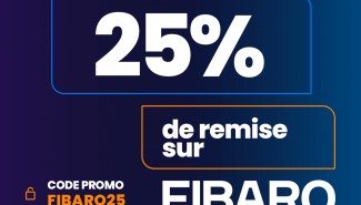 #FRENCHDAYS 25% de réduction sur la domotique Fibaro !