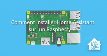 Installation de Home Assistant sur Raspberry Pi